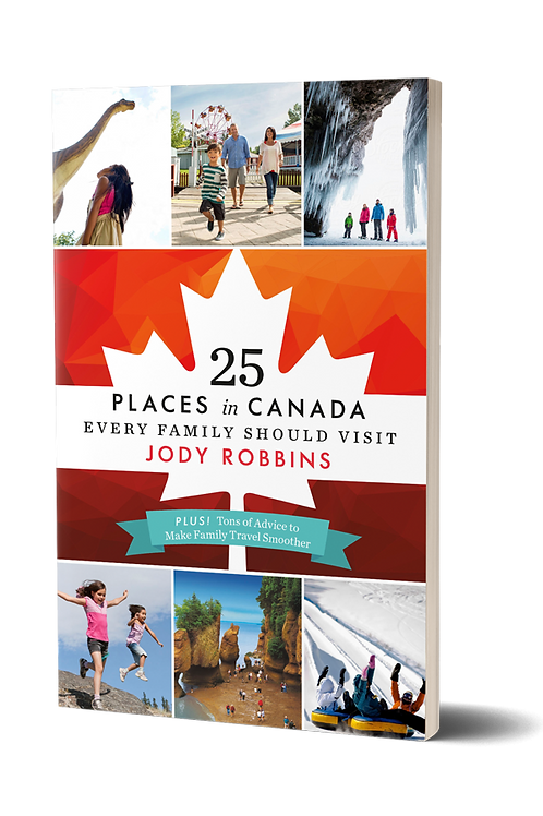 Guidebook, 25 Places in Canada Every Family Should Visit