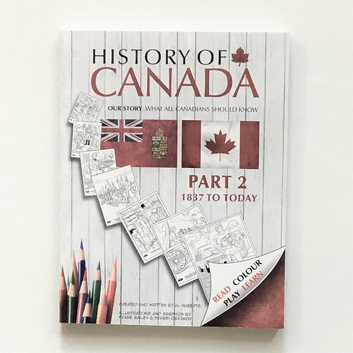 Colouring Book, History of Canada: 1837 to Today