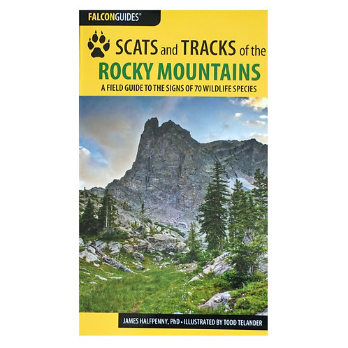 Guide, Scats and Tracks of the Rocky Mountains