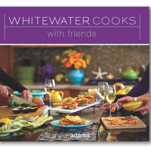 Cookbook, Whitewater Cooks with Friends