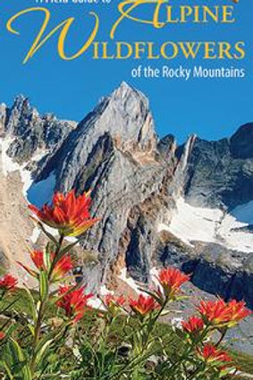 Pocket Guide, Alpine Wildflowers of the Rocky Mountains