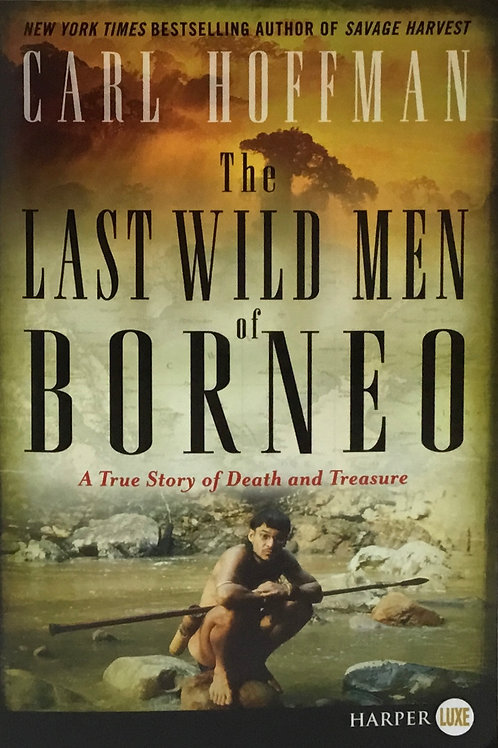 Book, The Last Wild Men of Borneo