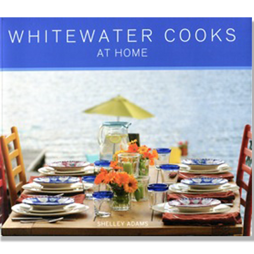 Cookbook, Whitewater at Home