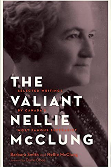 Book, The Valiant Nellie McClung: Selected Writings