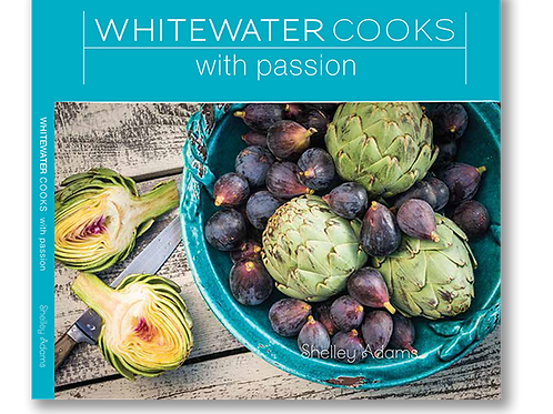 Cookbook, Whitewater Cooks with Passion