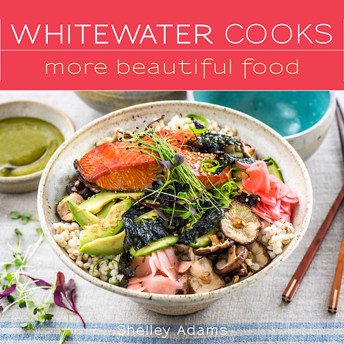 Cookbook, Whitewater Cooks More Beautiful Food