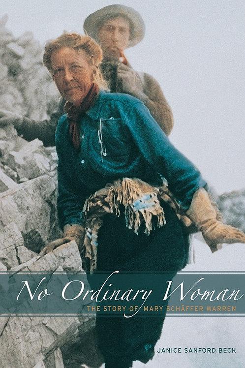 Book, No Ordinary Woman: The Story of Mary Schäffer Warren