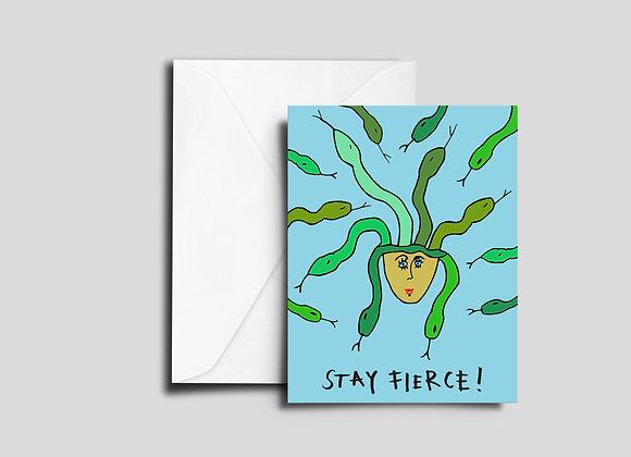 Stay Fierce Card