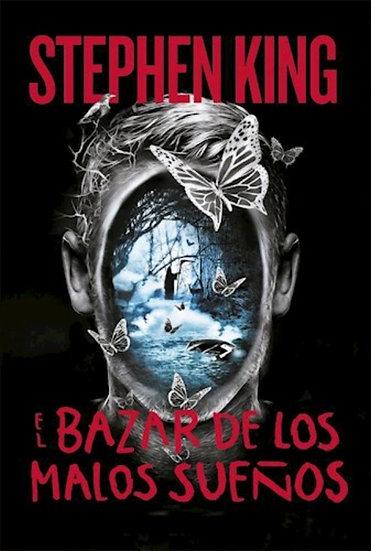 EL BAZAR DE LOS MALOS SUEÑOS. KING, STEPHEN