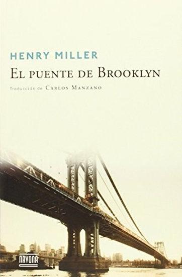 EL PUENTE DE BROOKLYN. MILLER, HENRY