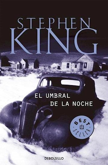 EL UMBRAL DE LA NOCHE. KING, STEPHEN