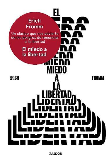 EL MIEDO A LA LIBERTAD. FROMM, ERICH