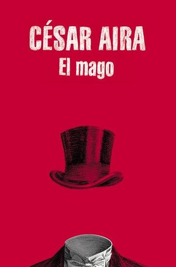 EL MAGO. AIRA, CÉSAR