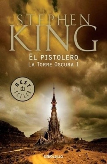 EL PISTOLERO. LA TORRE OSCURA I. KING, STEPHEN