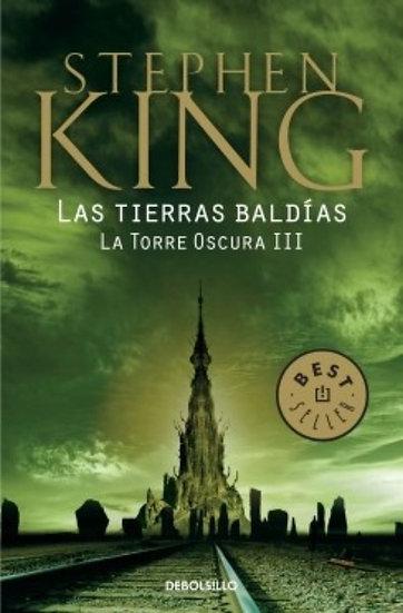 LAS TIERRAS BALDÍAS. LA TORRE OSCURA III. KING, STEPHEN