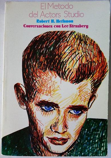 EL MÉTODO DEL ACTORS STUDIO. CONVERSACIONES CON LEE STRASBERG. HETHMON, ROBERT