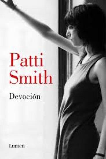 DEVOCIÓN. SMITH, PATTI