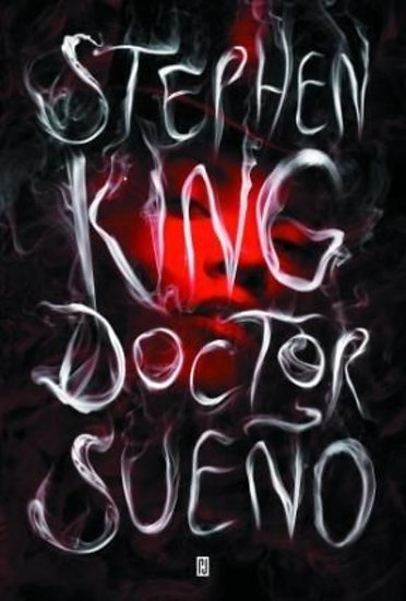 DOCTOR SUEÑO. KING, STEPHEN