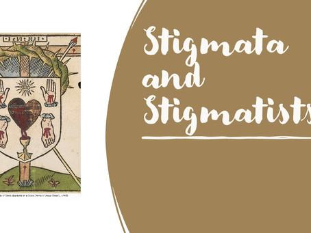 Stigmata and Stigmatists