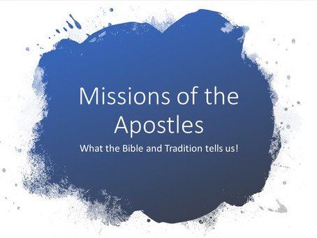 History: Missions of the Apostles