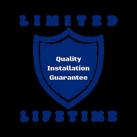 Limited Lifetime Installation Warranty