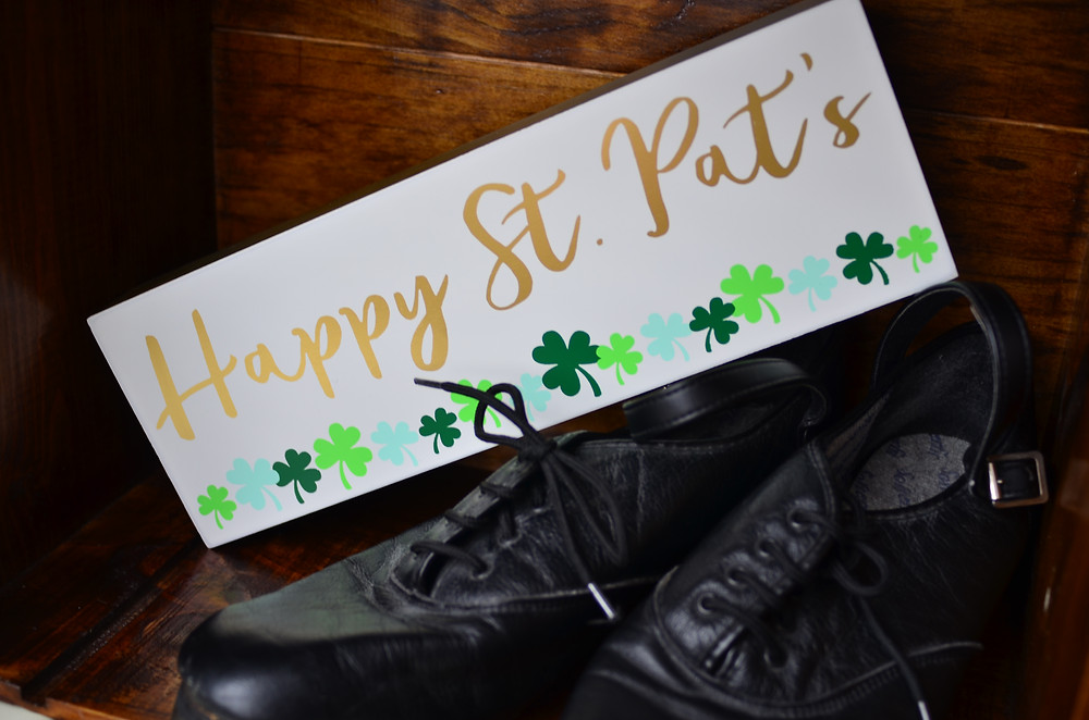 Happy St. Pat's sign with Irish Jig Dancing Shoes