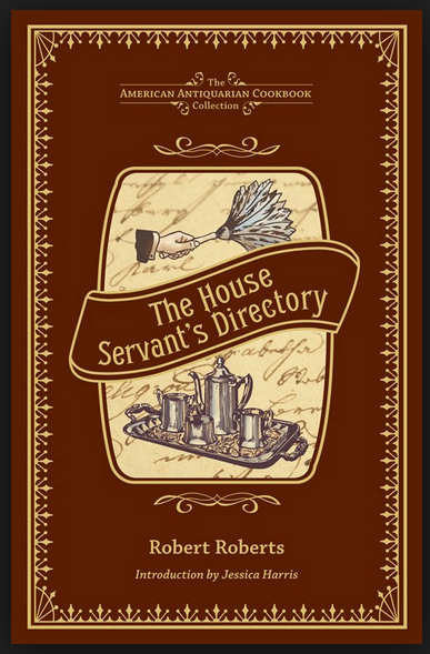 The House Servant's Directory by Robert Roberts 1827