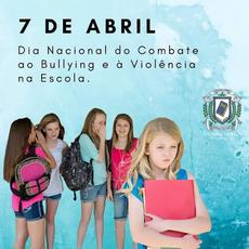Dia nacional de combate ao bullying e a violência na escola