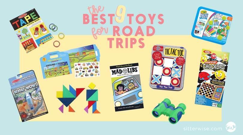 Toys for Road Trips | Babysitting San Diego | best toys for road trips | how to entertain kids in the car | activities for car rides | family vacations