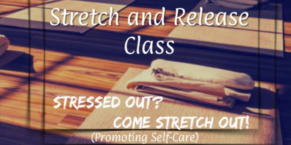 Stretch and Release Class