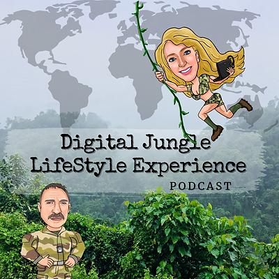 Digital Jungle LifeStyle Experience Podc