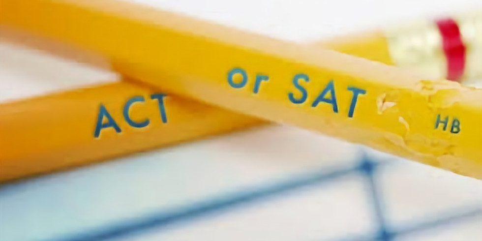 Everything you ever needed to know about the SAT/ACT!