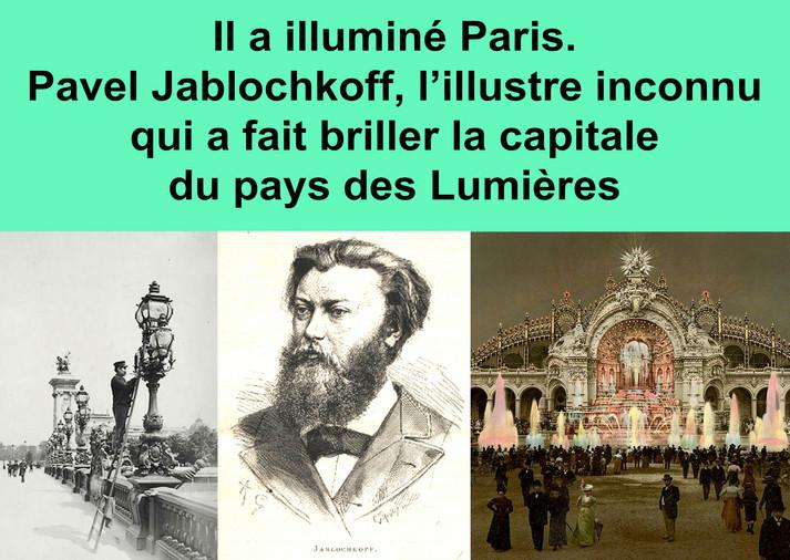 Il a illuminé Paris, portrait de Pavel Jablochkoff