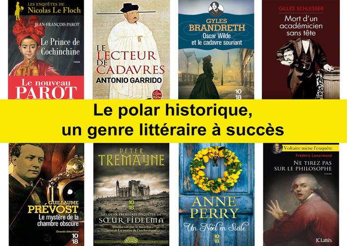 Le polar historique, un genre littéraire à succès.
