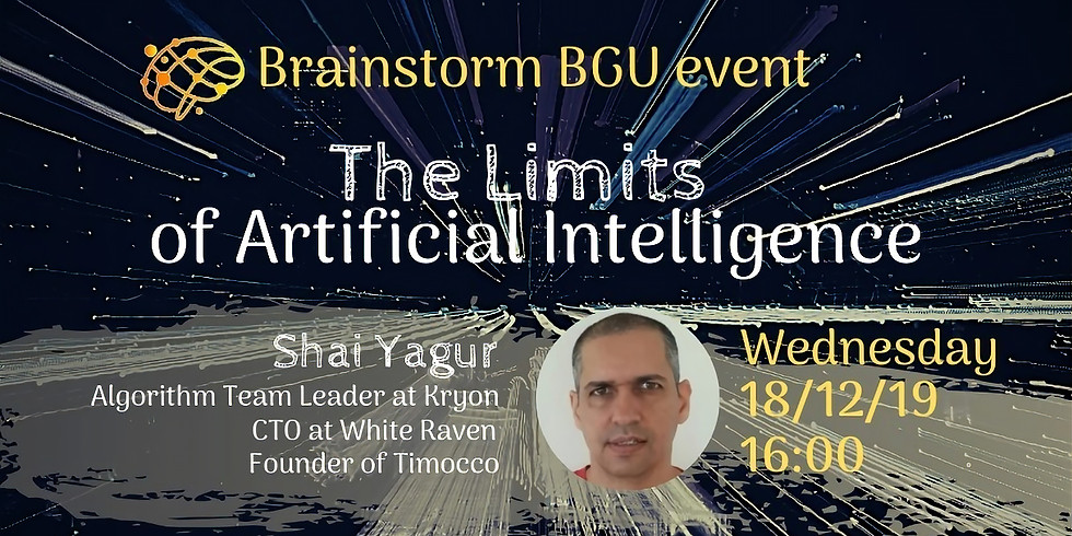 The Limits of Artificial Intelligence - BrainstormBGU