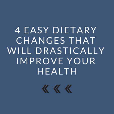 4 Easy Dietary Changes to Improve Your Health
