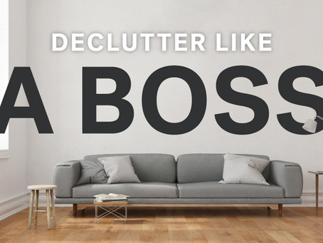 Declutter Your Mind & Life