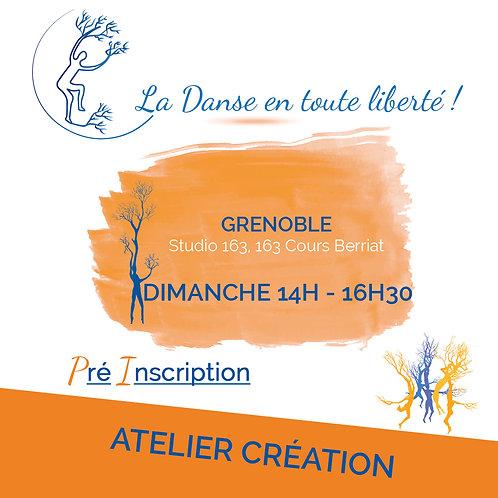 Pré inscription Ateliers Créations Grenoble Dimanche 14H-16H30