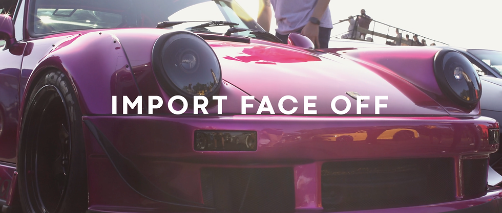 Import Face Off 2018