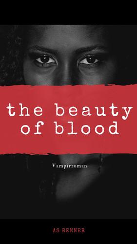 The Beauty of Blood.jpg