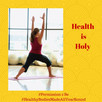 Health is Holy