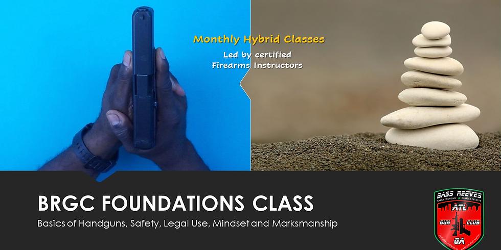 JULY 2021 BRGC FOUNDATIONS HANDGUN BASICS CLASS