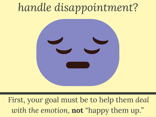 How do I help my child handle disappointment?