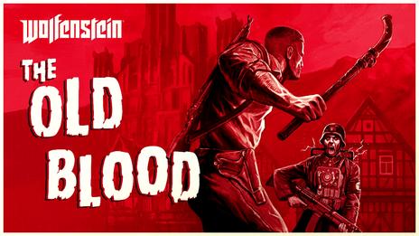 Je viens de finir - Wolfenstein : The Old Blood