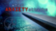 LCC_ Anxiety Attacks_Title.jpg