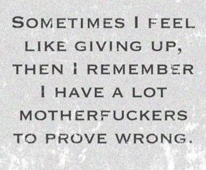 Sometimes I feel like giving up…
