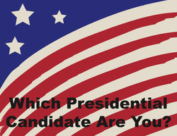 Which Presidential Candidate Are You