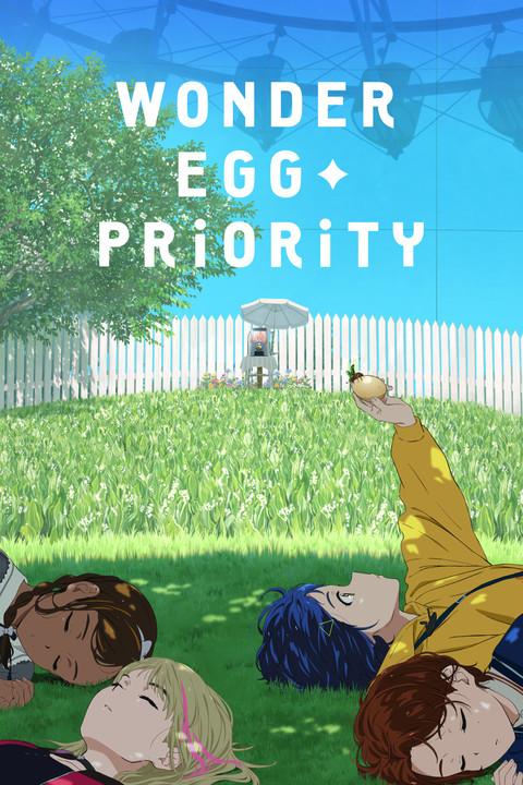 Wonder Egg Priority Review