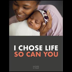 I CHOSE LIFE 3'x4' Sign