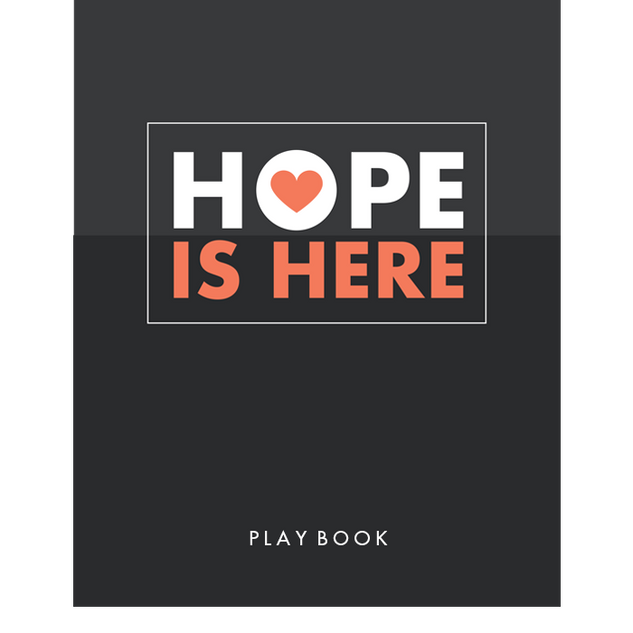 Hope Is Here Play Book